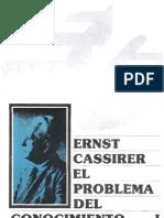 53693769 CASSIRER Ernst El Problema Del Conocimiento I 1906 FCE Mexico