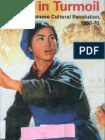 King, Richard (Ed.) - Art in Turmoil. the Chinese Cultural Revolution, 1966-76