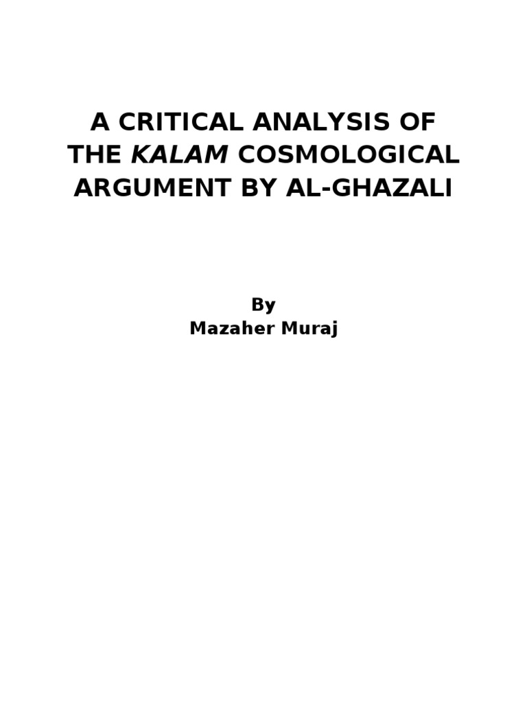 a critical analysis of the kalam cosmological argument by al a critical analysis of the kalam cosmological argument by al ghazali argument universe