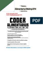 """34 ª sesión del Comité del  Codex Alimentarius  sobre Nutrición y Alimentos para Regímenes Especiales (CCNFSDU), alias """"Reunión desnutrición"""""""