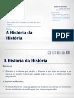 A História da História.