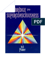 Bridge To Super Consciousness