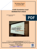 Desarrollo Económico Local. NORMATIVA VASCA (Es) Local Economic Development. BASQUE LAW (Es) Tokiko Ekonomi Garapena. EUSKAL ARAUAK (Es)