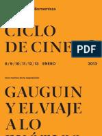 Ciclo de Cine en torno a Gauguin y el viaje a lo exótico. 2013