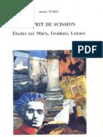 L'sprit de scission. Études sur Marx, Gramsci, Lukács.