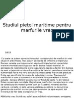 Studiul Pietei Maritime.marfuri Vrac