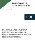TRANSFORMACIÓN DE LA MODALIDAD DE EDUCACIÓN ESPECIAL
