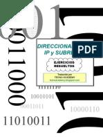 Ejercicios Resueltos  de Direccionamiento Ip y Subredes