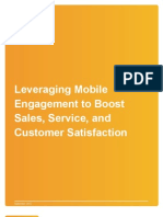Leveraging Mobile Engagement to Boost Sales, Services and Customer Satisfaction