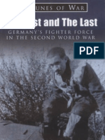 Adolf Galland - Los primeros y los últimos