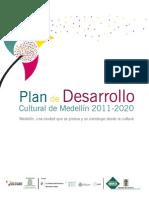 Plan de Desarrollo Cultural de Medellín 2011-2020