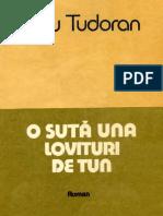 Radu Tudoran 6 O Suta Una Lovituri de Tun