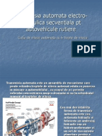 Transmisia Automata Electro-Hidraulica Secventiala Pentru Autovehicule Rutiere - Cutia de Viteze Automata Cu 6 Trepte de Viteza