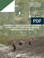 Liviu Măruia et alii, Geografia istorică a zonei Moșnița Veche.Rezultatele cercetărilor de teren, 2012