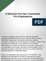 8 Maneras Para Ser Contactado Por Empleadores