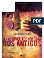 A Incrível Tecnologia dos Antigos - David Hatcher Childress