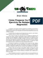 Brian Weiss - Como Preparar Su Propio Ejercio de Regresion