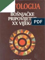 Antologija Bošnjačke pripovijetke XX vijeka - Enes Duraković