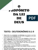 O PROPÓSITO DA LEI DE DEUS