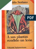 A Sus Plantas Rendido Un Leon - Soriano