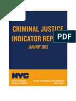 Criminal Justice Indicator Report- January, 2013