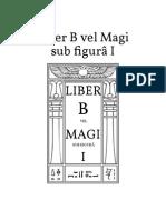 Aleister Crowley - Liber B vel Magi sub figurâ I