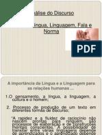 Aula 1 - Lingua, Linguagem, Fala e Norma