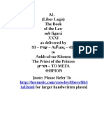 AL (Liber Legis) The Book of the Law sub figurâ XXXI as delivered by 93 – עויז – ΑιϜασς – 418 to Ankh-af-na-Khonsu The Priest of the Princes תריון – ΤΟ ΜΕΓΑ ΘΗΡΙΟΝ
