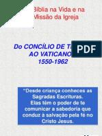 As Etapas Da Caminhada Biblica Do Vat. I Ao Vat. II