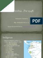 Colombia pre 1948 para dummies o para principiantes