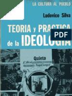 91646790 Silva Ludovico Teoria y Practica de La Ideologia 1971