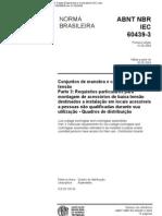 NBR IEC 60439-3 - 2004 - Conjuntos de Manobra e Controle de Baixa Tensao - Parte 3