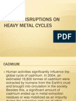 Human Disruptions on Heavy Metal Cycles