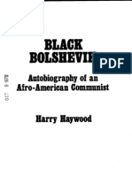 Black Bolshevik- Autobiography of an Afro-American Communist by Harry Haywood [Chicago- 1976]