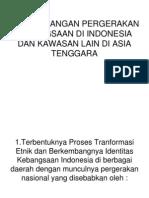 Perkembangan Pergerakan Kebangsaan Di Indonesia Dan Kawasan Lain
