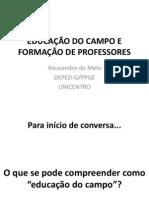 EDUCAÇÃO DO CAMPO E FORMAÇÃO DE PROFESSORES - JORNADA NRE CHOPIN E LARANJEIRAS - JULHO 2012