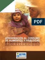 APROXIMACIÓN AL CONSUMO DE ALIMENTOS Y PRÁCTICAS DE ALIMENTACIÓN Y CUIDADO INFANTIL EN NIÑOS DE 6 A 23 MESES DE EDAD