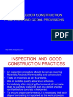 Inspection,Good Construction Practices,Workmanship and Codal Provisions