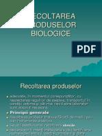 RECOLTAREA PRODUSELOR BIOLOGICE
