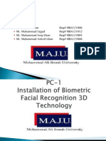 "PC-1, ""Installation of Bimetric Facial Recognition 3D Technology"""