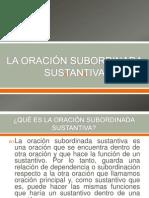 ORACIÓN SUBORDINADA SUSTANTIVA
