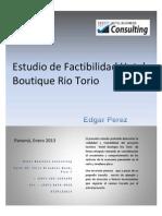Estudio de Factibilidad de Hotel Boutique Rio Torio en Panama. Feasibility Study in Panama for Rio Torio Hotel Boutique.