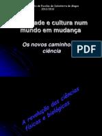 Sociedade e cultura em mudança