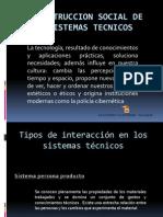 La Construccion Social de Los Sistemas Tecnicos