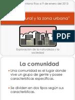 La zona rural y la zona urbana