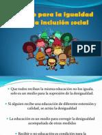 Un camino para la igualdad y la inclusion social