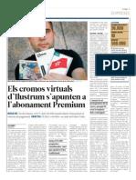 L'Economic / Els cromos virtuals d'Ilustrum s'apunten a l'abonament Premium