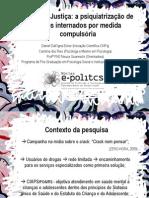 Drogas e Justiça - Apresentação Encontro ABRAPSO Regional SUL - 2012 - Daniel Dall'Igna Ecker