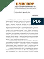 Isaura Botelho - A política cultural e o plano das ideias