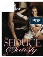 to seduce and satisfy